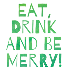Eat And Be Merry Card