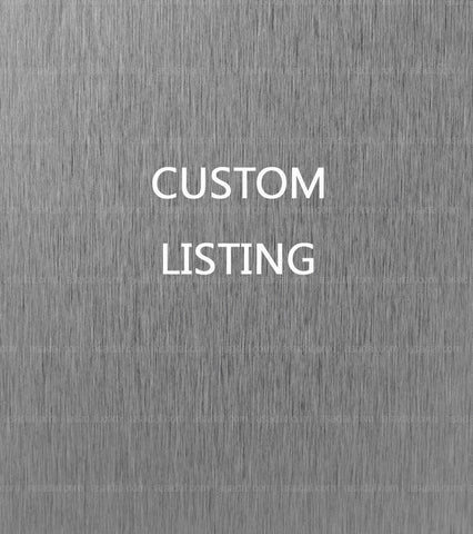 Custom listing for Scott Vesel