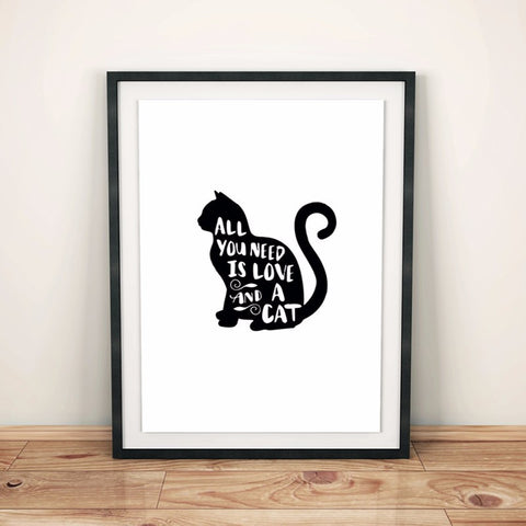 All You Need Is Cat Poster - Two Stupid Cats