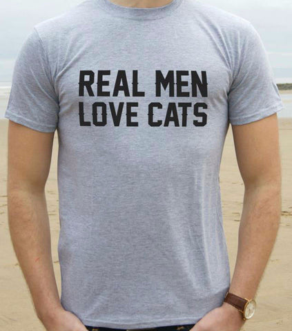Real Men Love Cats Men's T-Shirt - Two Stupid Cats