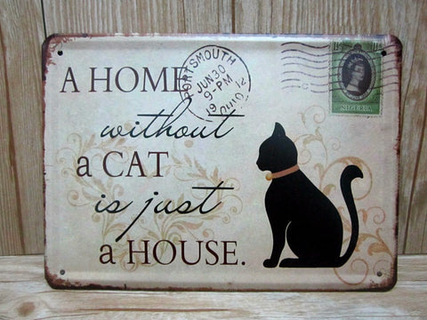 Home Without A Cat Metal Sign - Two Stupid Cats