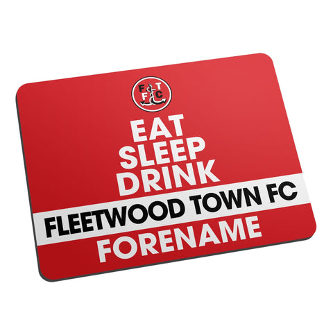 Fleetwood Town FC Eat Sleep Drink Mouse Mat - Official Merchandise Gifts