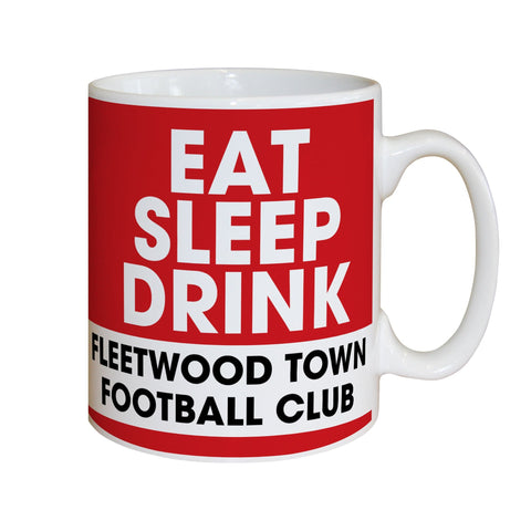 Fleetwood Town FC Eat Sleep Drink Mug - Official Merchandise Gifts