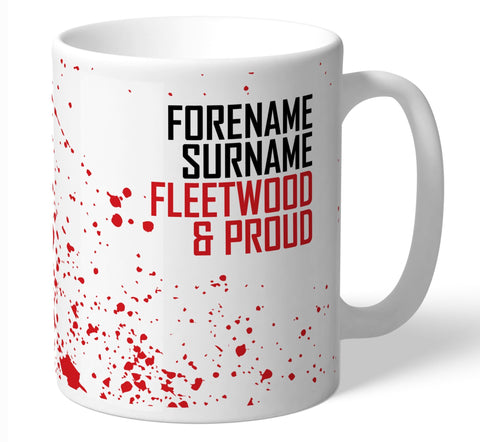 Personalised Fleetwood Mug - Proud - Official Merchandise Gifts