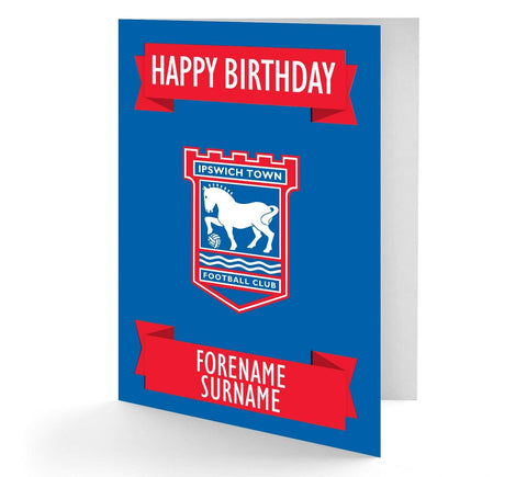 Personalised Ipswich Town Birthday Card - Official Merchandise Gifts