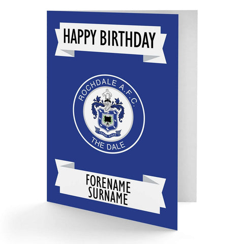 Personalised Rochdale Birthday Card - Official Merchandise Gifts