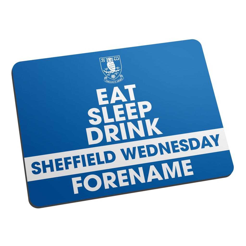 Sheffield Wednesday FC Eat Sleep Drink Mouse Mat - Official Merchandise Gifts