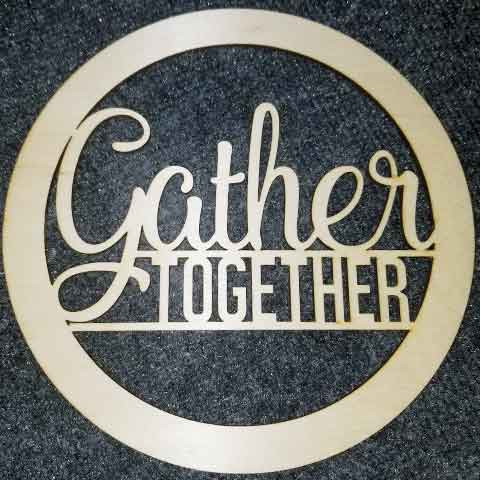 Gather Together - Layered Insert