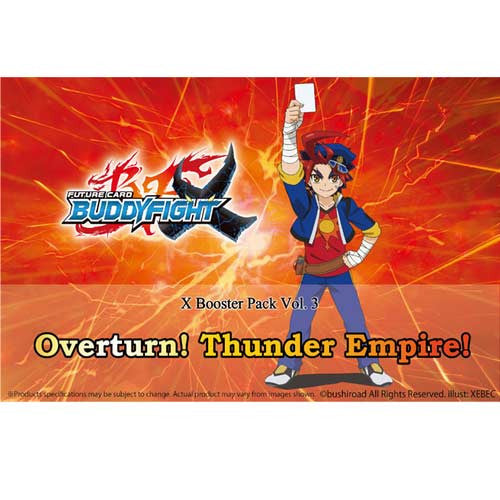 Future Card Buddy Fight X - Booster Vol.03 (Overturn! Thunder Empire!) (Eng)