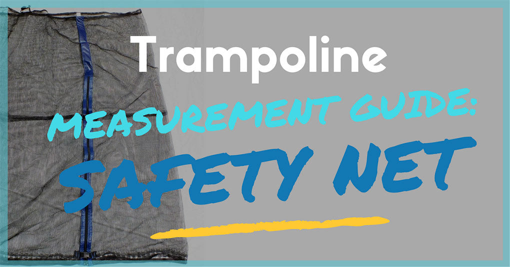 How to Find the Right Safety Net for Your Trampoline