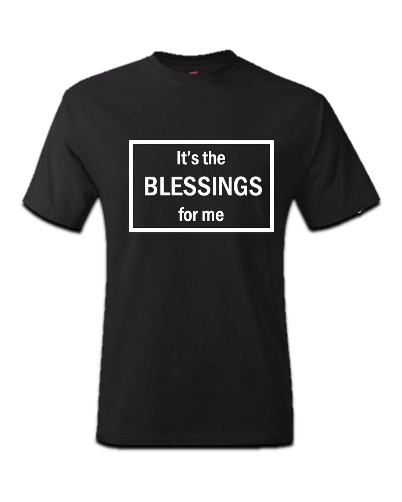 It's the BLESSINGS for me - Mens