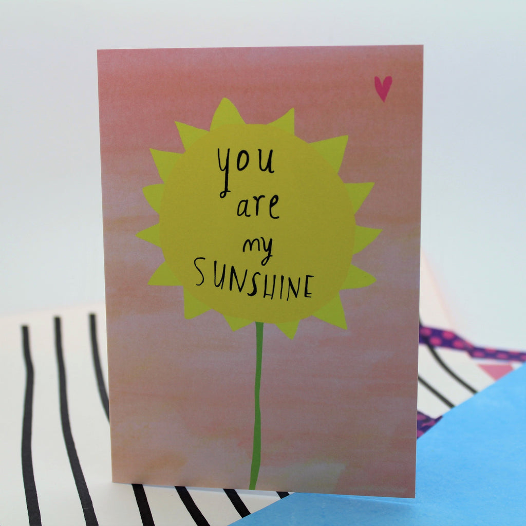 YOU ARE MY SUNSHINE CARD BY NICOLA ROWLANDS BLANK INSIDE