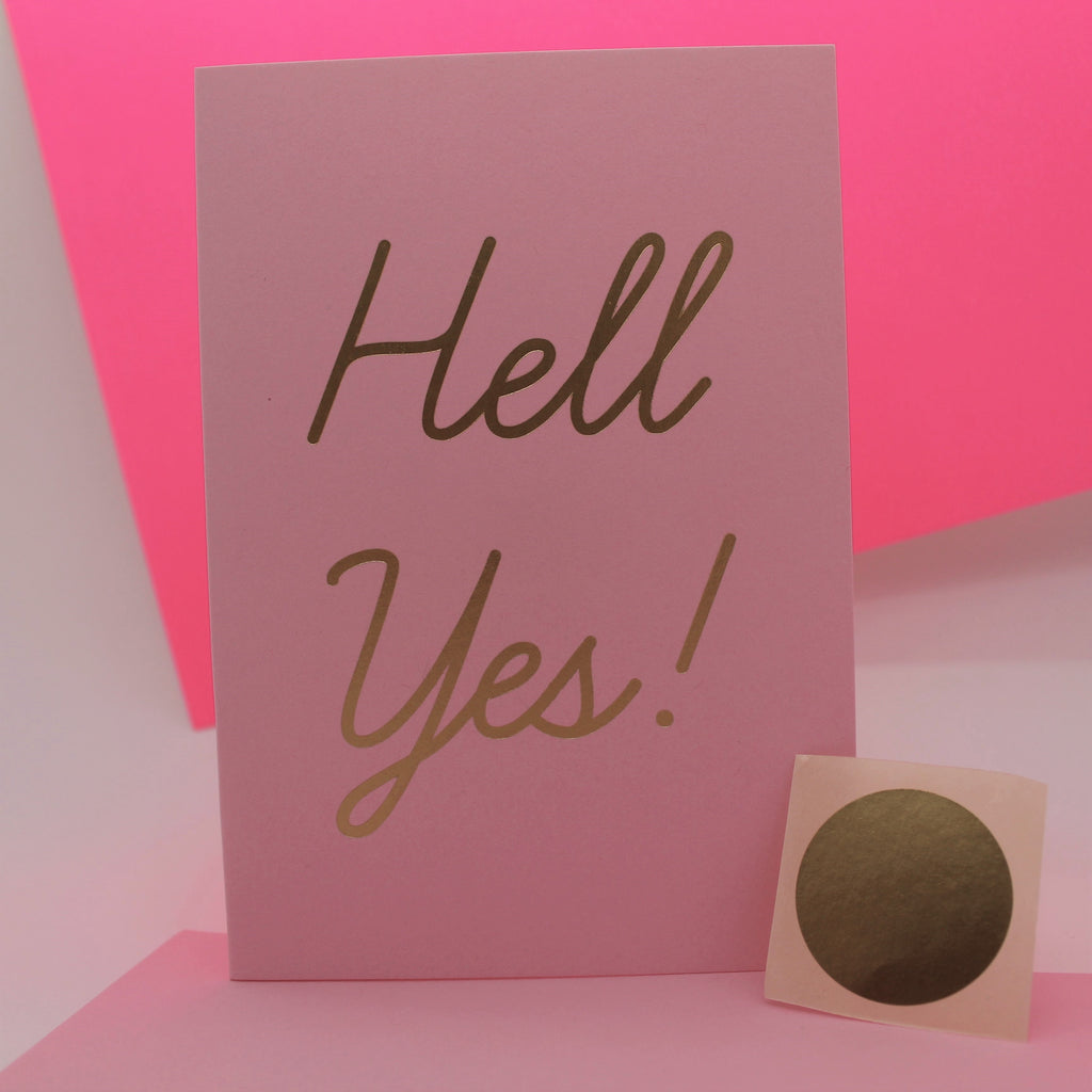 HELL YES FOILED CARD BY POMPADOUR PRESS GREETINGS CARDS FOR FRIENDS