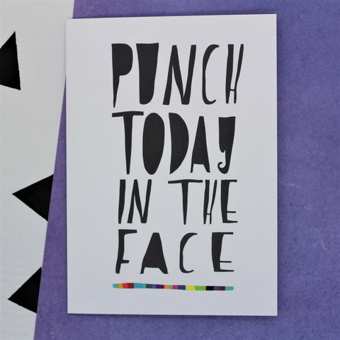 PUNCH TODAY IN THE FACE GREETINGS CARD BY ILLUSTRATOR NICOLA ROWLANDS