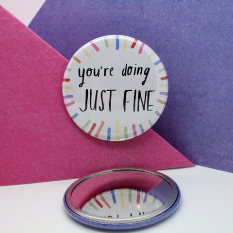 YOU'RE DOING JUST FINE POCKET MIRROR BY NICOLA ROWLANDS POSITIVE THOUGHTS