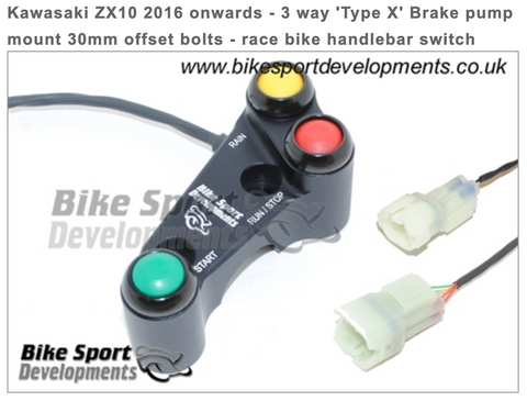 Kawasaki ZX10 2016 onwards - 3 way 'Type X' Brake Pump Mount 30mm Offset Bolts - Race Bike Handlebar Switch Assembly - Stop/Run Start Rain