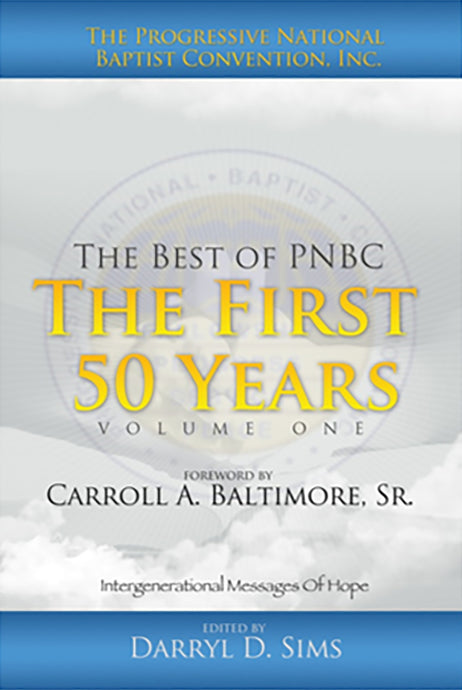 The Best of Progressive National Baptist Convention, Inc.  Volume 1