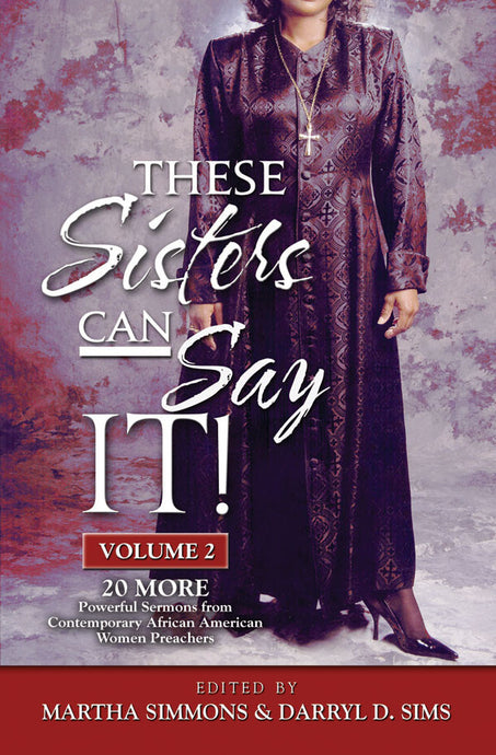 These Sisters Can Say It! Volume 2