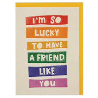 'So lucky to have a friend like you', Say What SAY05