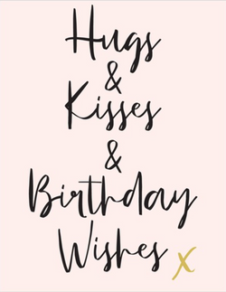 Hugs, Kisses and Birthday Wishes, Jot 50