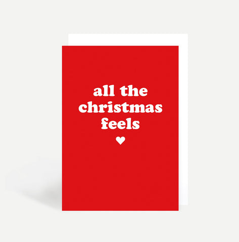 All The Christmas Feels Card