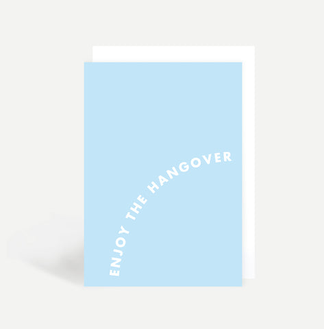 Enjoy the Hangover Card