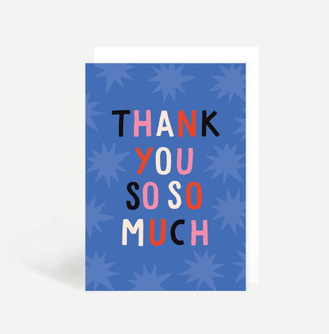 Thank You So So Much Greetings Card