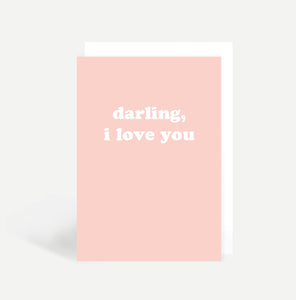 Darling, I Love You Card