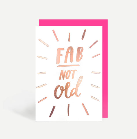 Fab Not Old Card