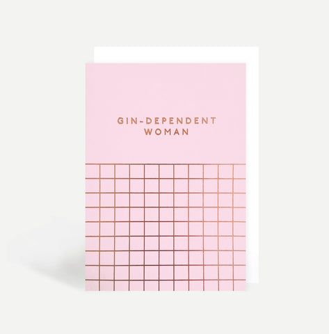 Gin-Dependent Woman Card