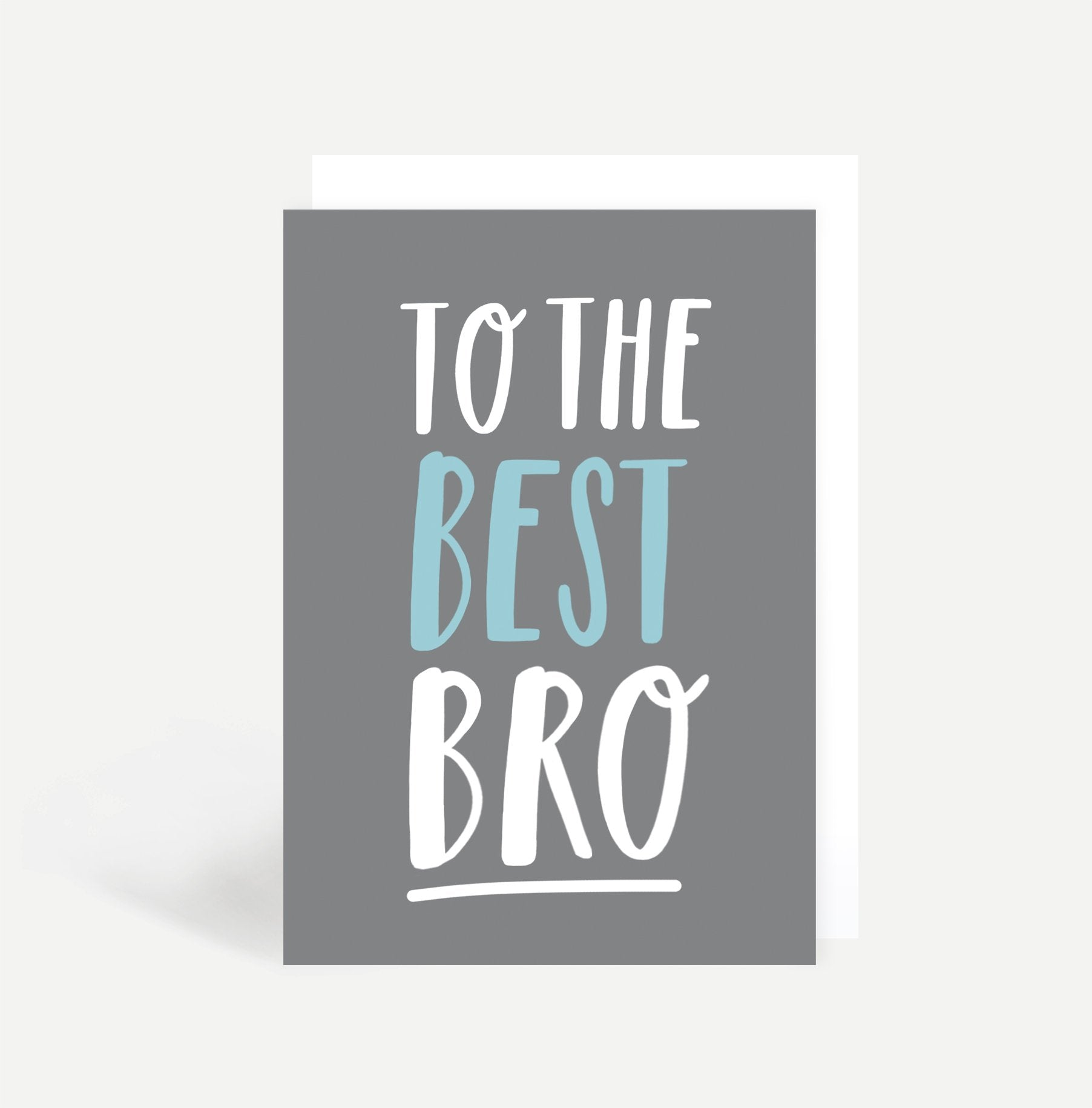 To The Best Bro Card