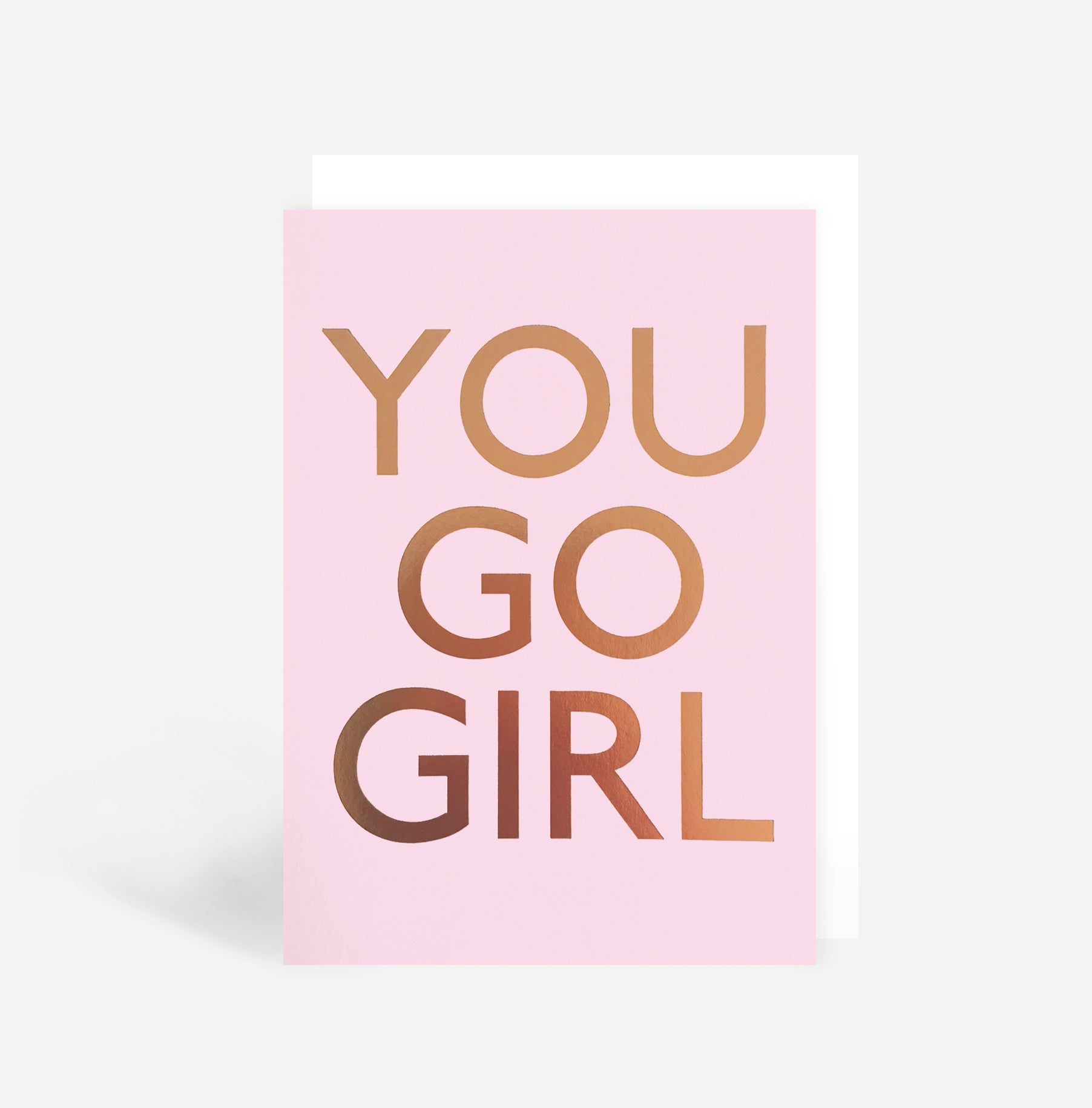 You Go Girl Card