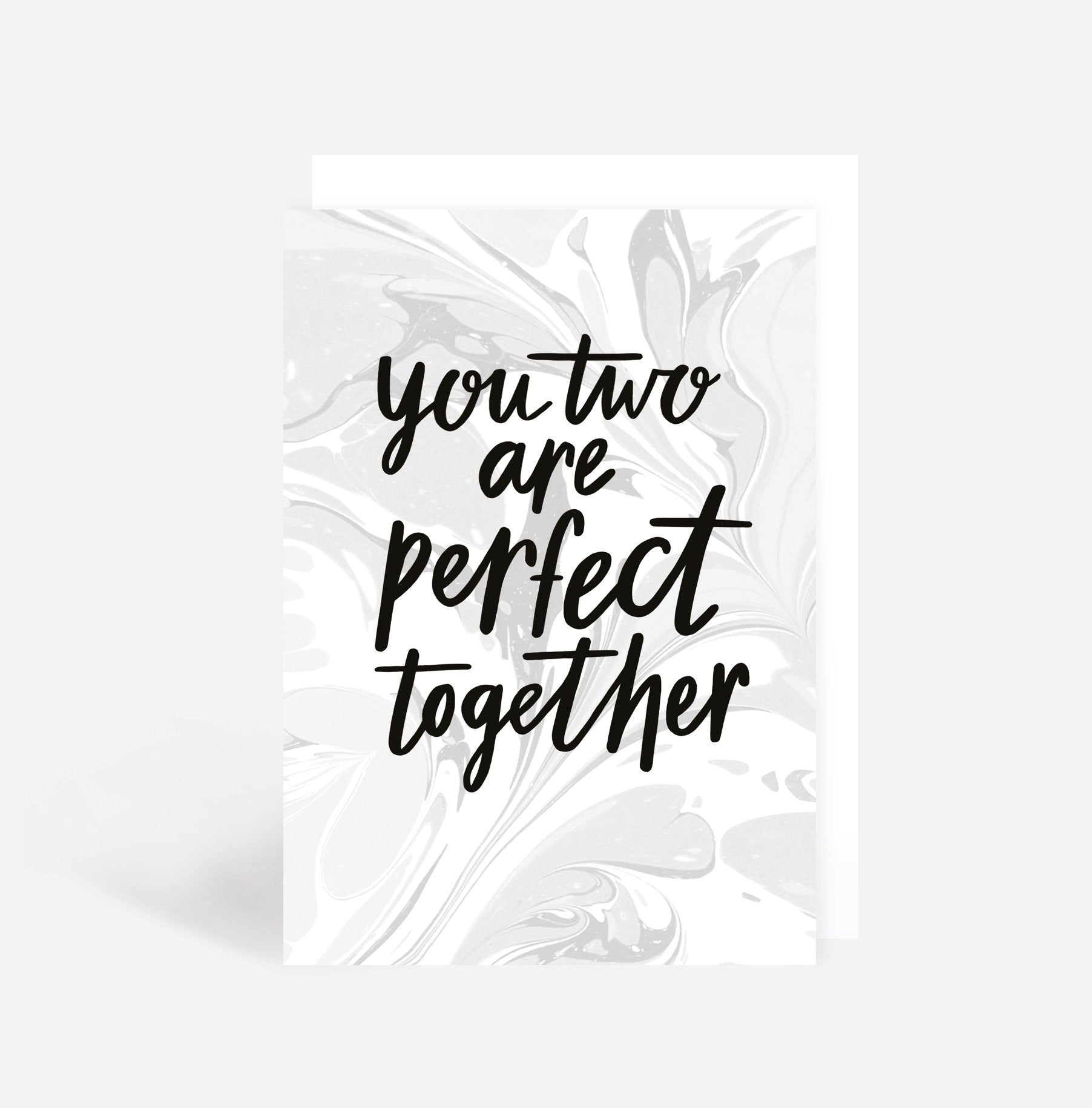 You Two Are Perfect Together Card