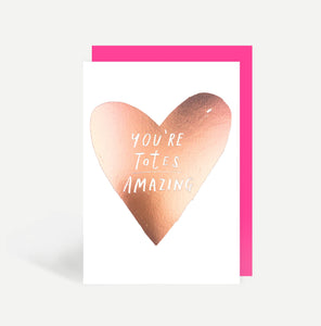 You're Totes Amazing Card