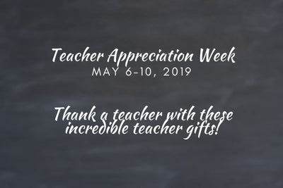 Top 10 Teacher Appreciation Gifts of 2019