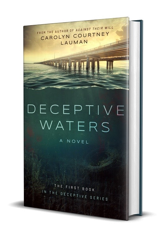 Deceptive Waters by Carolyn Courtney Lauman