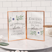 We Open Our Home in Love and Grace and Ask God's Blessing on this Place Glass Sign