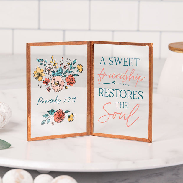 A Sweet Friendship Restores the Soul Glass Sign