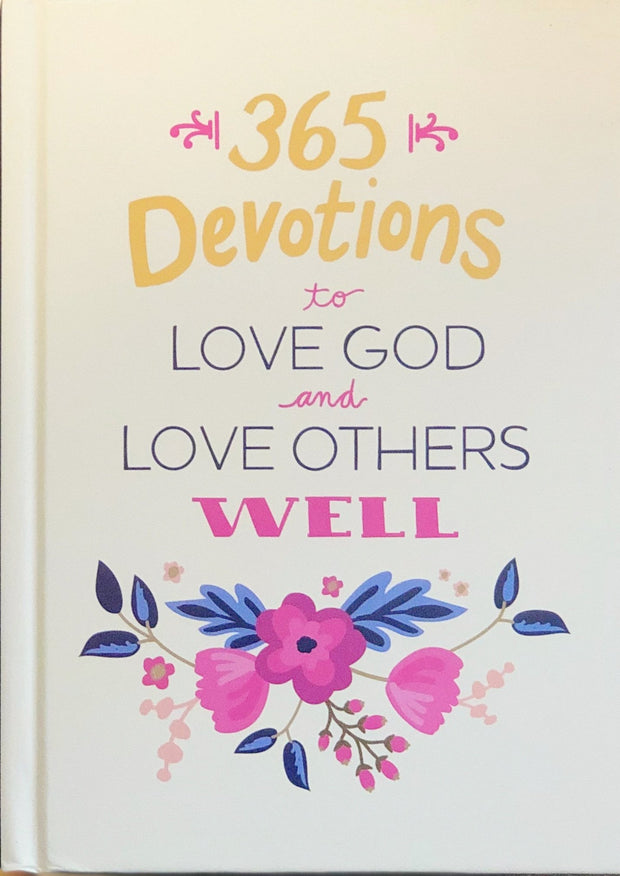 365 Devotions to Love God and Love Others Well, Cover