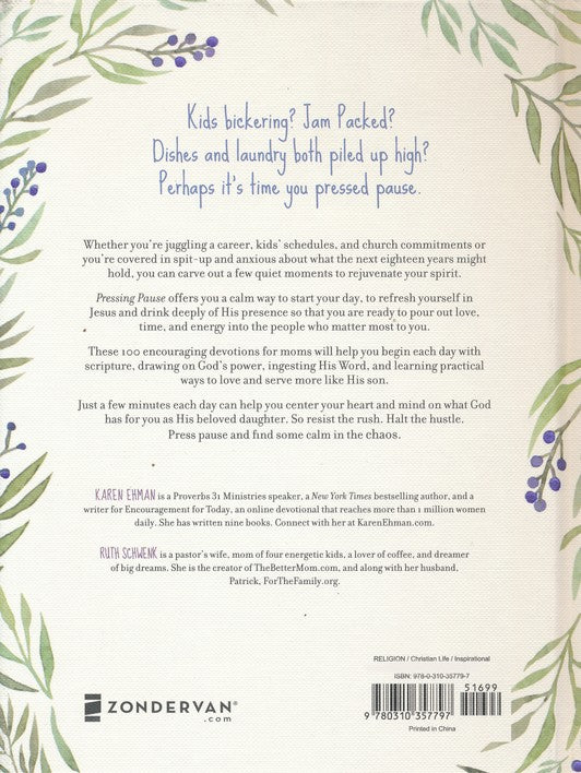 Pressing Pause: 100 Quiet Moments for Moms to Meet with Jesus, Back Cover
