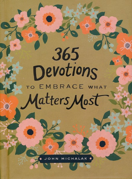 365 Devotions to Embrace What Matters Most, Cover