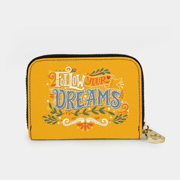 Follow Your Dreams Zippered Wallet
