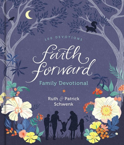 Faith Forward Family Devotional