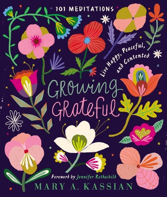 Growing Grateful: 101 Meditations