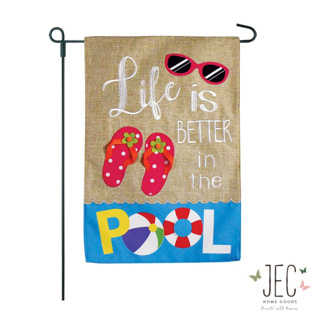 Life is Better in the Pool Burlap Garden Flag