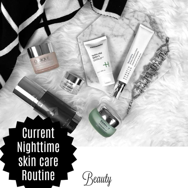 Current Nighttime Skin Routine