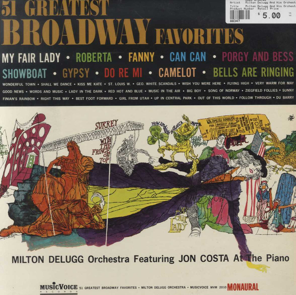 Milton Delugg And His Orchestra - 51 Greatest Broadway Favorites
