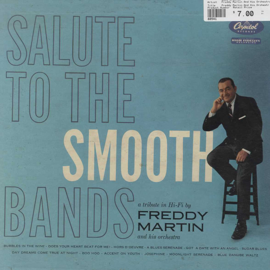 Freddy Martin And His Orchestra - Salute To The Smooth Bands