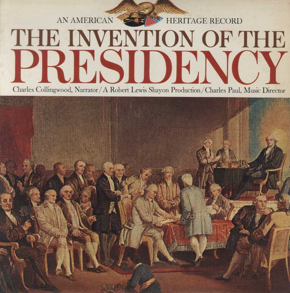 Charles Collingwood - The Invention Of The Presidency