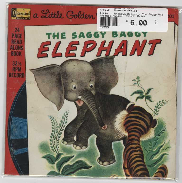 Unknown Artist - The Saggy Baggy Elephant